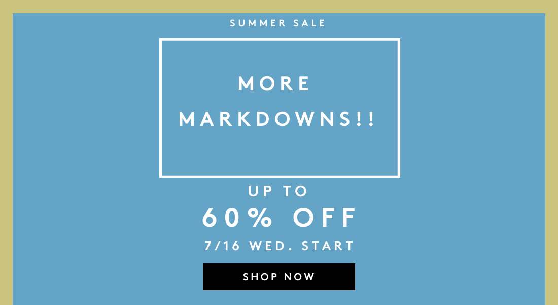 MORE MARKDOWNS!