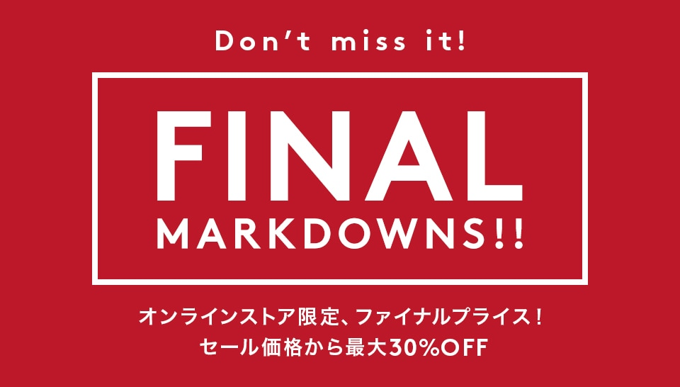 WINTER SALE FINAL MARKDOWNS!