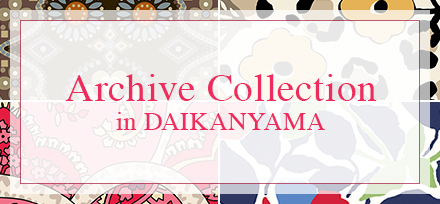 Archive Collection in DAIKANYAMA