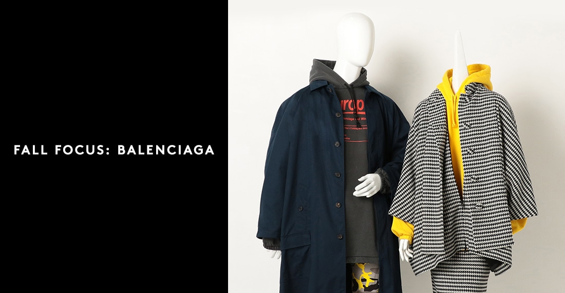 FALL FOCUS: BALENCIAGA