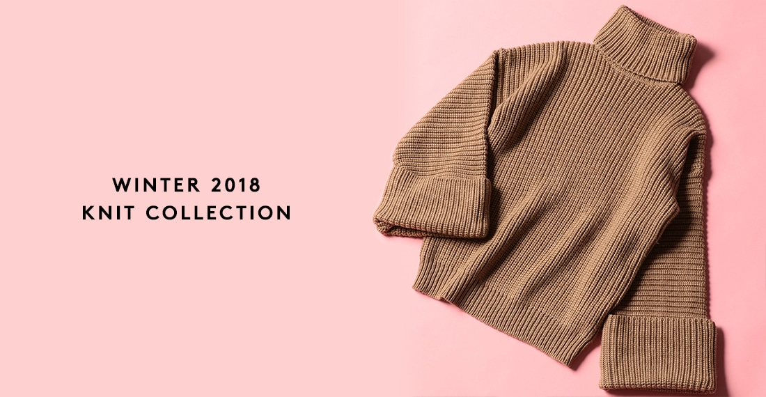 WINTER 2018 KNIT COLLECTION