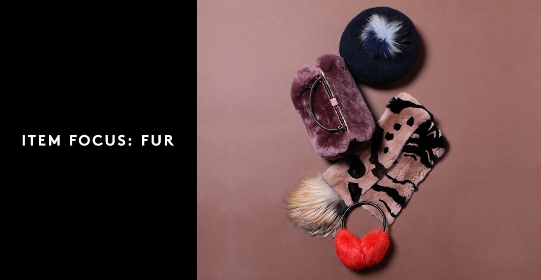 ITEM FOCUS: FUR