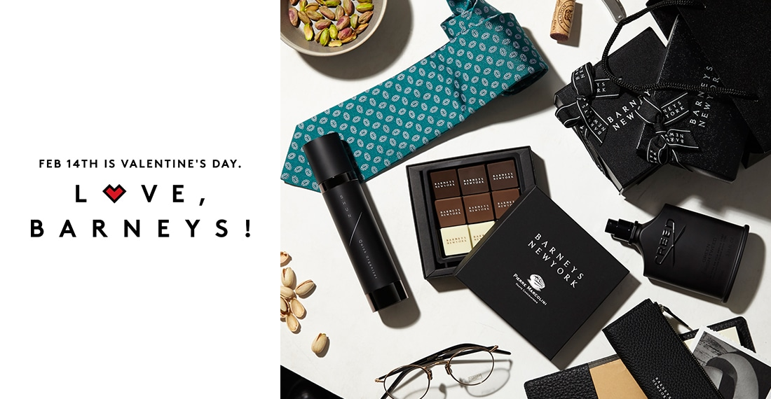 FEB 14TH IS VALENTINE'S DAY LOVE,BARNEYS!